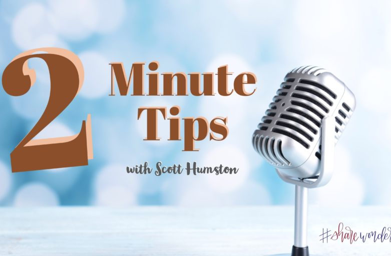 Scott Humston-Two Minute Tips-Episode 22-Call To Confirm
